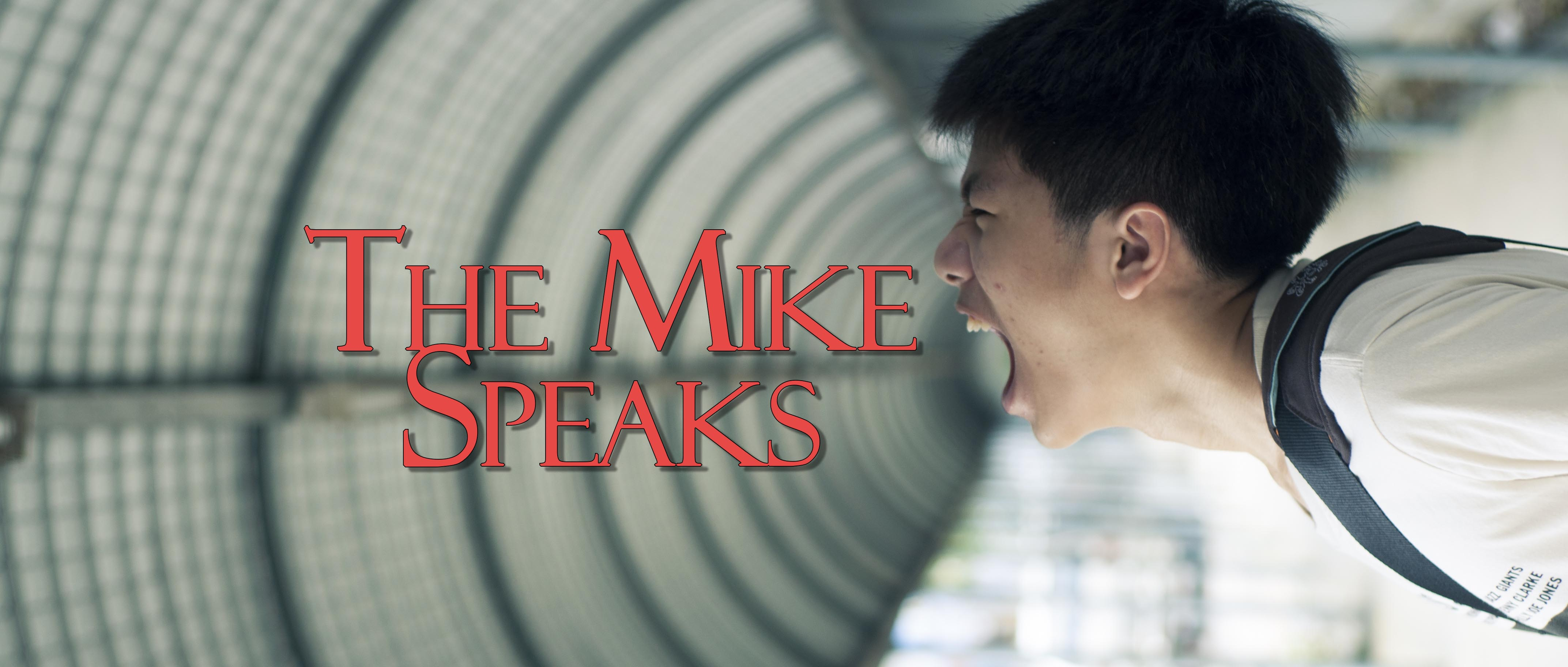 The Mike Speaks