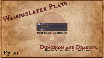 Wampaslayer Plays: Dungeons and Dragons Online (Descent Into Avernus) [Episode 1